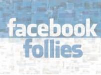 FacebookFollies
