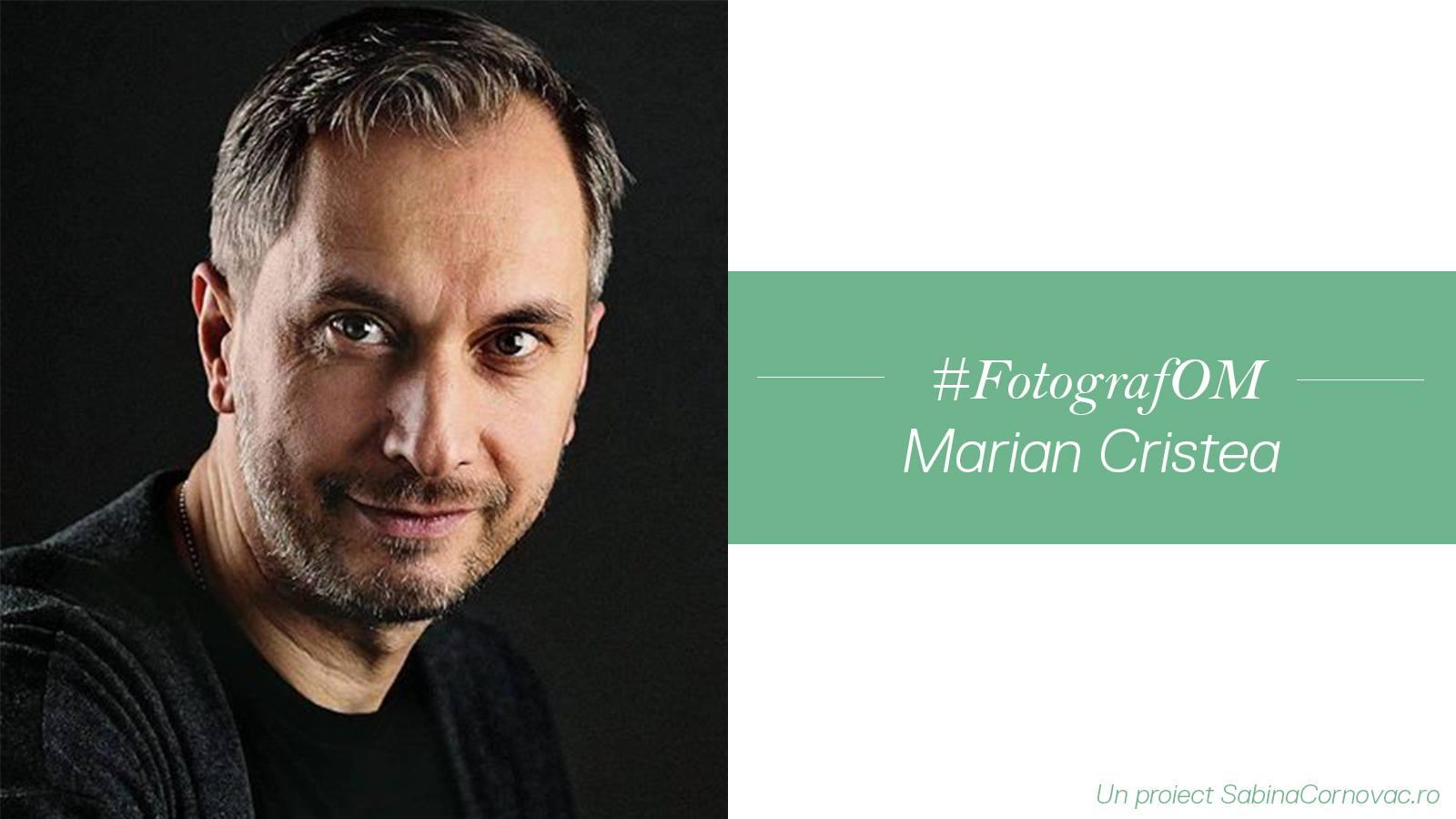 """Marian Cristea: """"Inima mă ajută să mă diferențiez de ceilalți fotografi"""""""