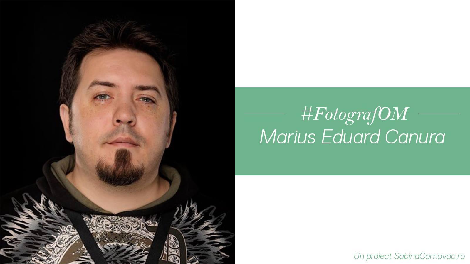"""Marius Eduard Canura: """"Fotografia este un act artistic gândit și controlat"""""""